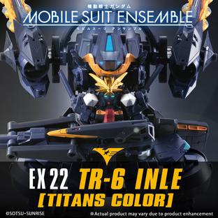 MOBILE SUIT ENSEMBLE EX22 TR-6 INLE(TITANS COLOR)