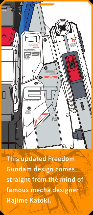 This updated Freedom Gundam design comes straight from the mind of famous mecha designer Hajime Katoki.