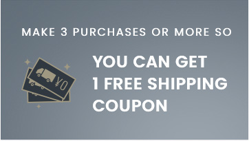 MAKE 3 PURCHASE OR MORE SO YOU CAN GET 1 FREE SHIPPING COUPON