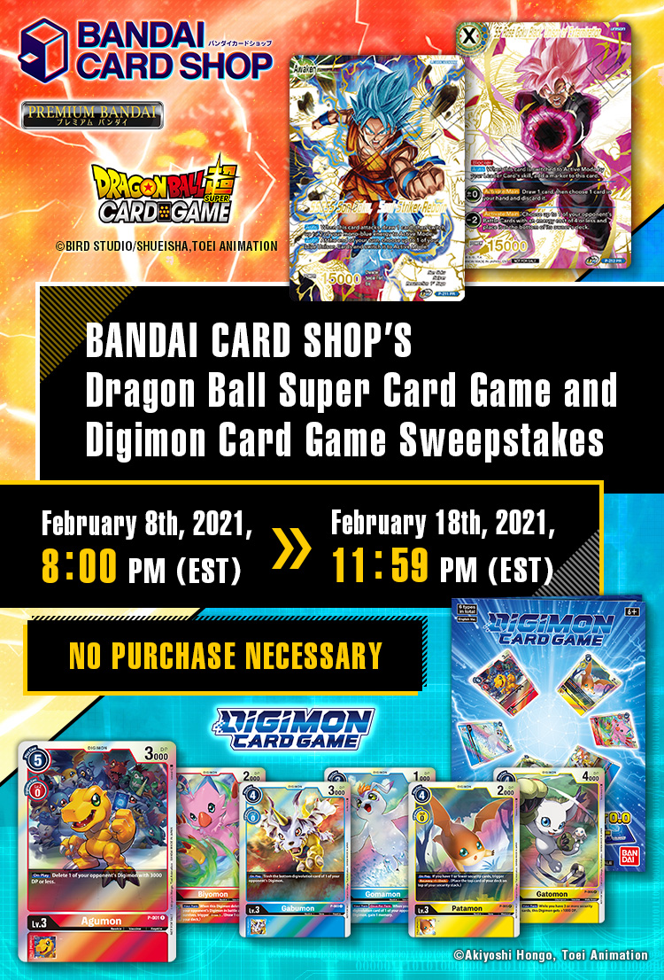 BANDAI CARD SHOP'S Dragon Ball Super Card Game and Digimon Card Game Sweepstakes